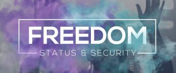 Freedom, Status & Security