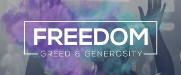 freedom-greed-generosity
