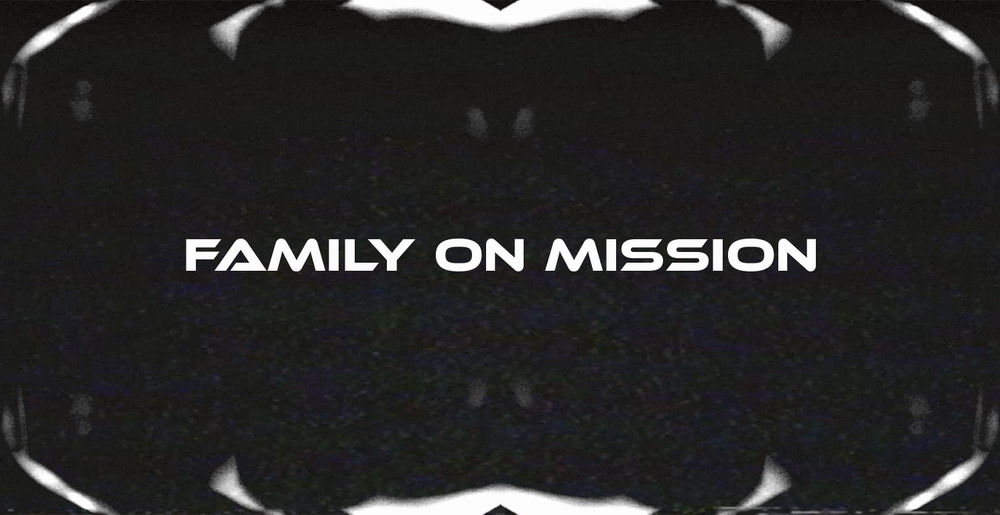Family on Mission